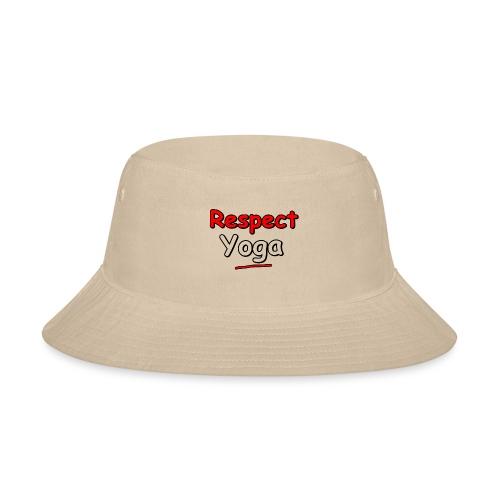 Respect. Yoga - Bucket Hat