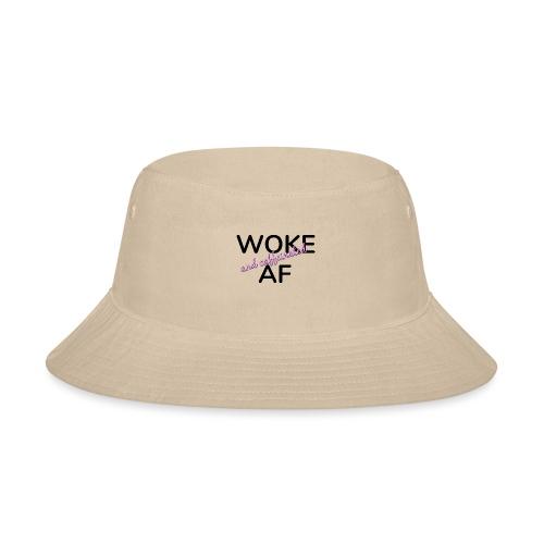 Woke & Caffeinated AF design - Bucket Hat