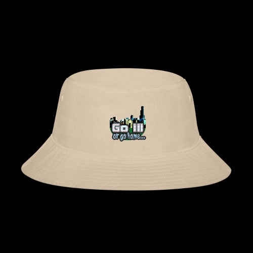 Go Ill or Go Home - Bucket Hat