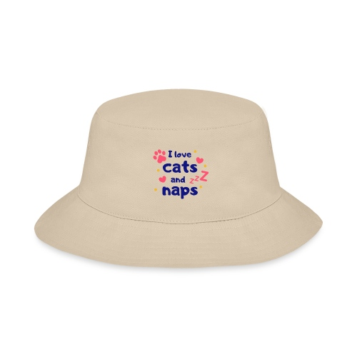 I love cats and naps - Bucket Hat