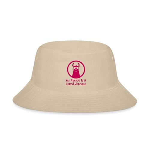 An Alpaca Is A Llama Wannabe - Bucket Hat