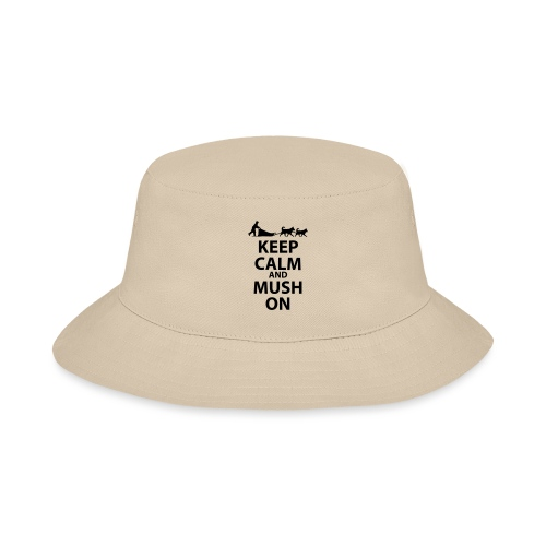 Keep Calm & MUSH On - Bucket Hat