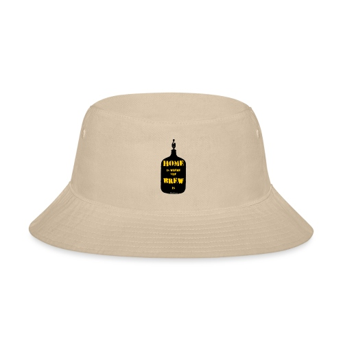 Home Is Where The Brew Is - Bucket Hat