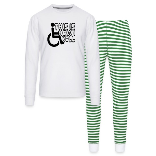 This is how i rol. wheelchair fun, lul, humor - Unisex Pajama Set