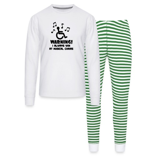 Wheelchair users always win at musical chairs - Unisex Pajama Set