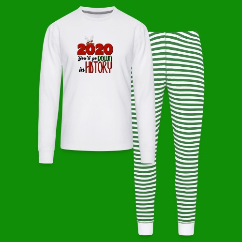 2020 You'll Go Down in History - Unisex Pajama Set