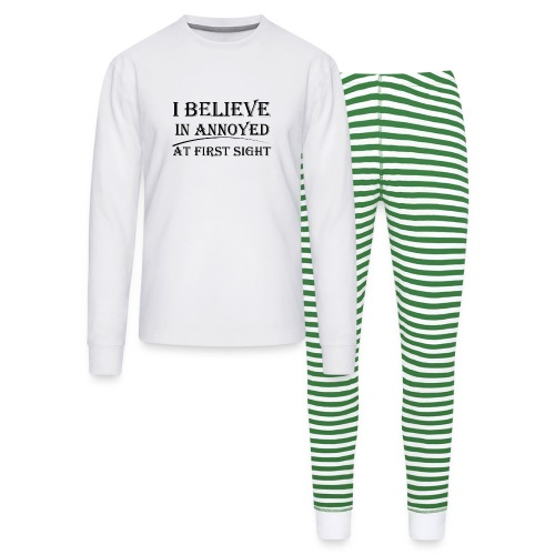 I Believe In Annoyed At First Sight - Unisex Pajama Set
