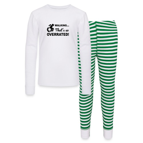 Walking that's so overrated for wheelchair users - Kids' Pajama Set