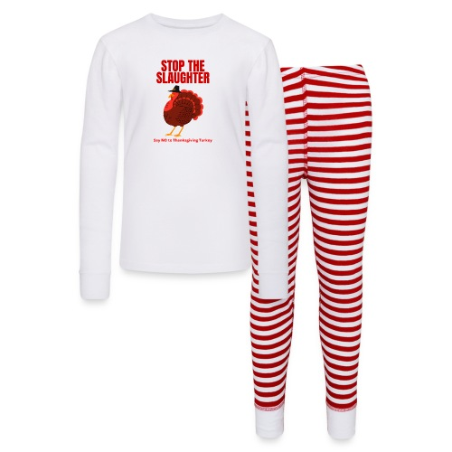STOP THE SLAUGHTER Say No To Thanksgiving Turkey - Kids' Pajama Set