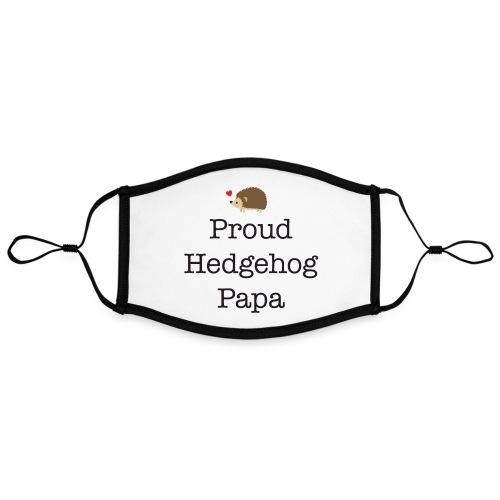 Proud Hedgehog Papa - Adjustable Contrast Face Mask (Large)