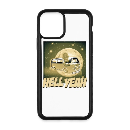 Hell Yeah - Extraterrestrial Good - iPhone 11 Pro Case