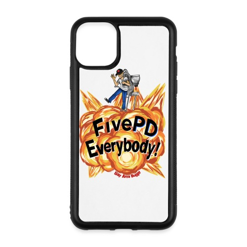 It's FivePD Everybody! - iPhone 11 Pro Max Case