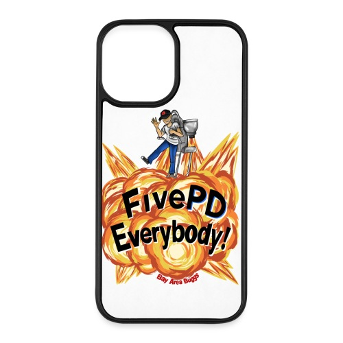 It's FivePD Everybody! - iPhone 12 Pro Max Case