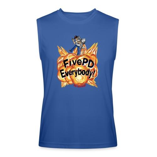 It's FivePD Everybody! - Men's Performance Sleeveless Shirt