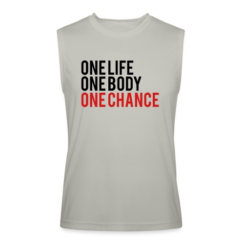 One Life One Body One Chance - Men's Performance Sleeveless Shirt
