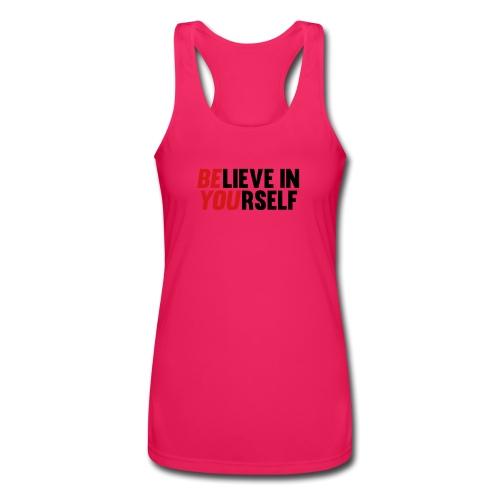 Believe in Yourself - Women's Performance Racerback Tank Top