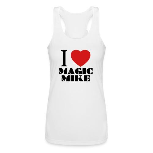 I Love Magic Mike T-Shirt - Women's Performance Racerback Tank Top