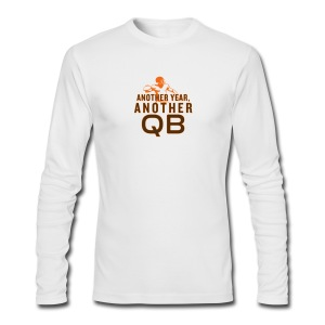 Another Year, Another QB - Men's Long Sleeve T-Shirt by Next Level