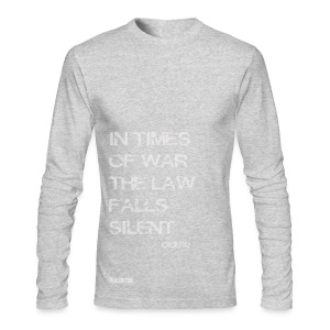 EPIC QUOTES - Cicero In Times of War .. - Men's Long Sleeve T-Shirt by Next Level