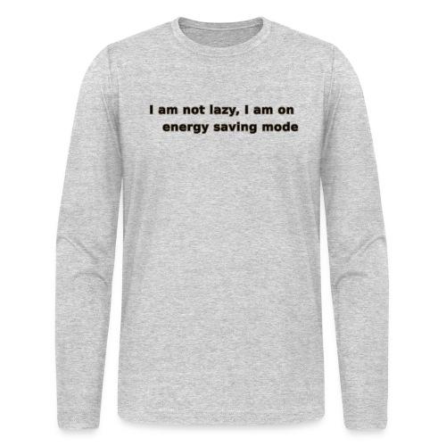 Funny Lazy T-shirt/Longsleeve - Men's Long Sleeve T-Shirt by Next Level