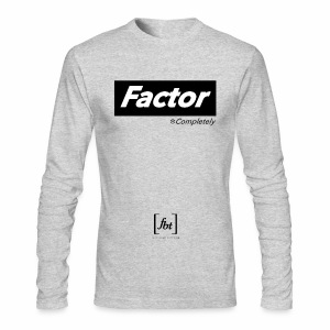 Factor Completely [fbt] - Men's Long Sleeve T-Shirt by Next Level