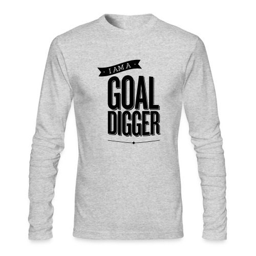 I Am A Goal Digger - Men's Long Sleeve T-Shirt by Next Level