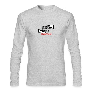 Blame Everyone Else - Men's Long Sleeve T-Shirt by Next Level