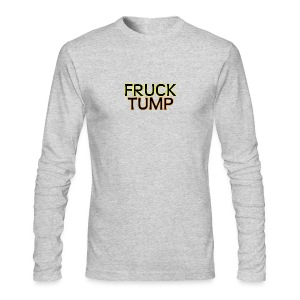 fruck tump - Men's Long Sleeve T-Shirt by Next Level