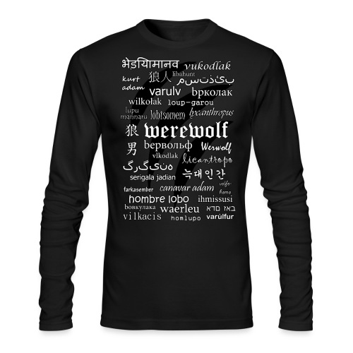 Werewolf in 33 Languages - Men's Long Sleeve T-Shirt by Next Level