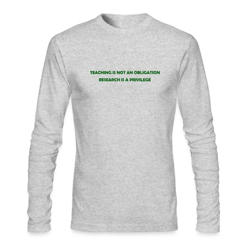 Teaching - Men's Long Sleeve T-Shirt by Next Level