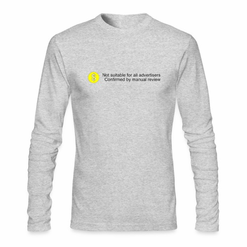 Not $uitable For All Advertisers - Men's Long Sleeve T-Shirt by Next Level