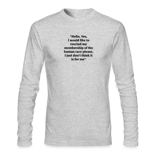 hello-yes-human-race - Men's Long Sleeve T-Shirt by Next Level