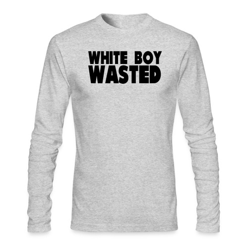 White Boy Wasted - Men's Long Sleeve T-Shirt by Next Level