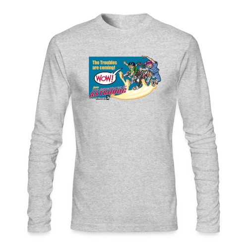 Astrodog Trouble - Men's Long Sleeve T-Shirt by Next Level