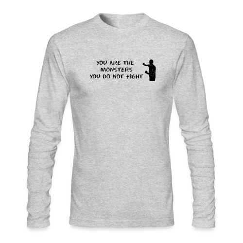 Fight the Monsters - Men's Long Sleeve T-Shirt by Next Level