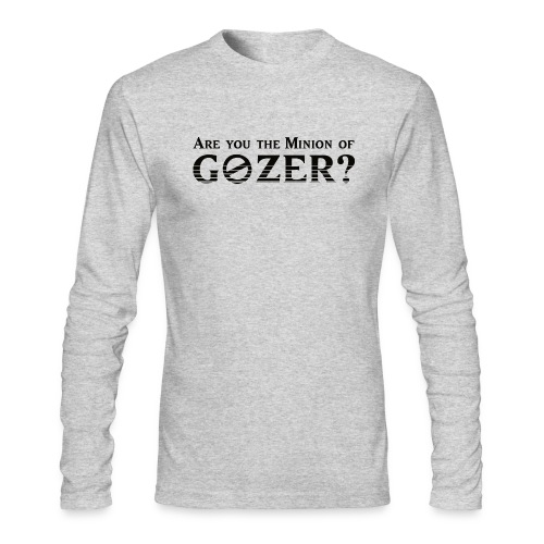 Are you the minion of Gozer? - Men's Long Sleeve T-Shirt by Next Level