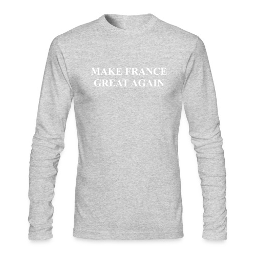 Make France Great Again - Men's Long Sleeve T-Shirt by Next Level