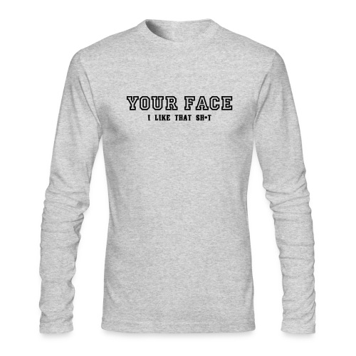Your Face - Men's Long Sleeve T-Shirt by Next Level