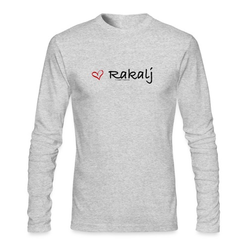 I love Rakalj - Men's Long Sleeve T-Shirt by Next Level