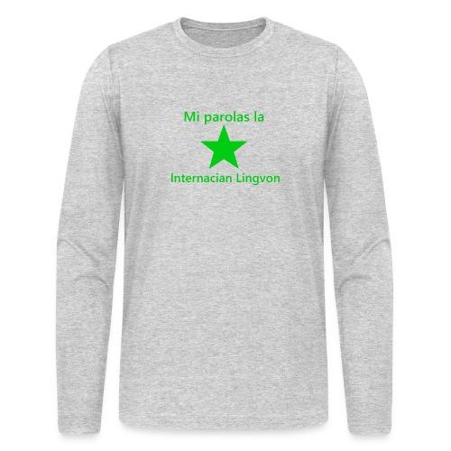 I speak the international language - Men's Long Sleeve T-Shirt by Next Level