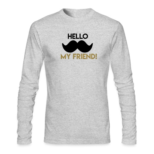 Hello my friend - Men's Long Sleeve T-Shirt by Next Level
