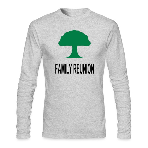 ***12% Rebate - See details!*** FAMILY REUNION add - Men's Long Sleeve T-Shirt by Next Level