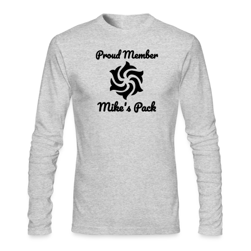 Proud Member Of Mike's Pack - Men's Long Sleeve T-Shirt by Next Level