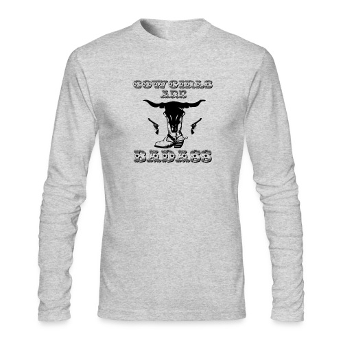 COWGIRLS ARE BADASS - Men's Long Sleeve T-Shirt by Next Level