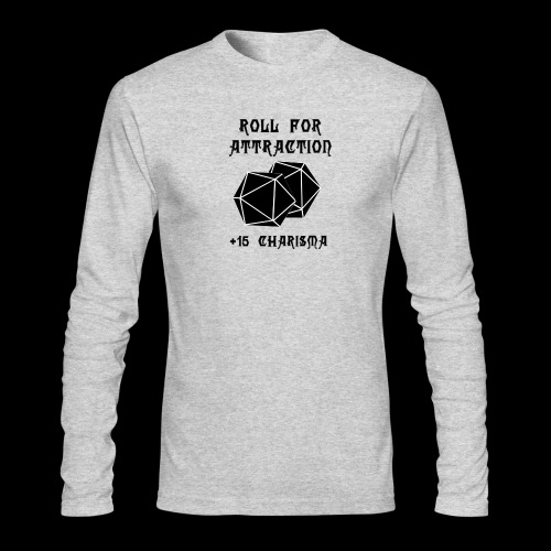 Roll for Attraction - Men's Long Sleeve T-Shirt by Next Level