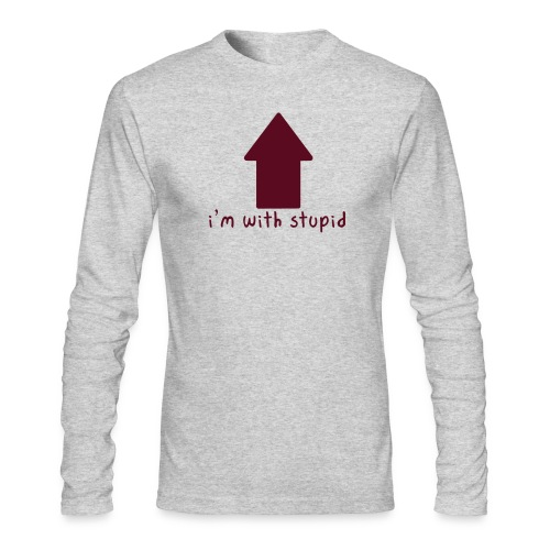 I'm With Stupid - Men's Long Sleeve T-Shirt by Next Level