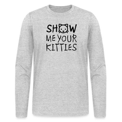 Show Me Your Kitties Mug - Men's Long Sleeve T-Shirt by Next Level