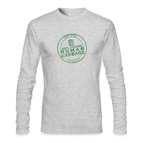 100% Human Garbage - Men's Long Sleeve T-Shirt by Next Level