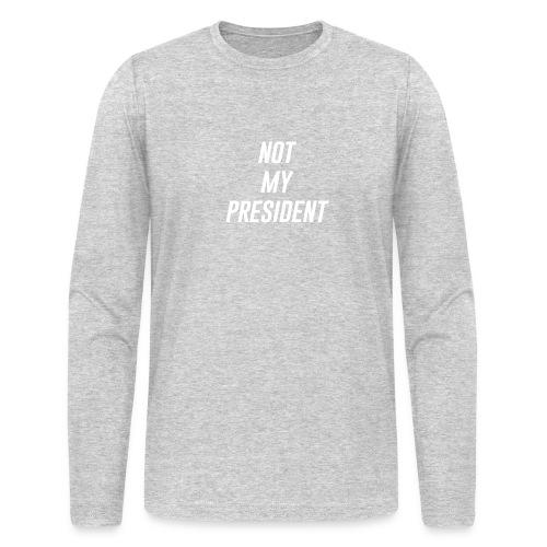 Not My President White - Men's Long Sleeve T-Shirt by Next Level