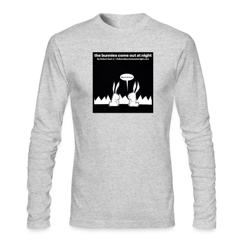 tbcoan Where the bitches at? - Men's Long Sleeve T-Shirt by Next Level